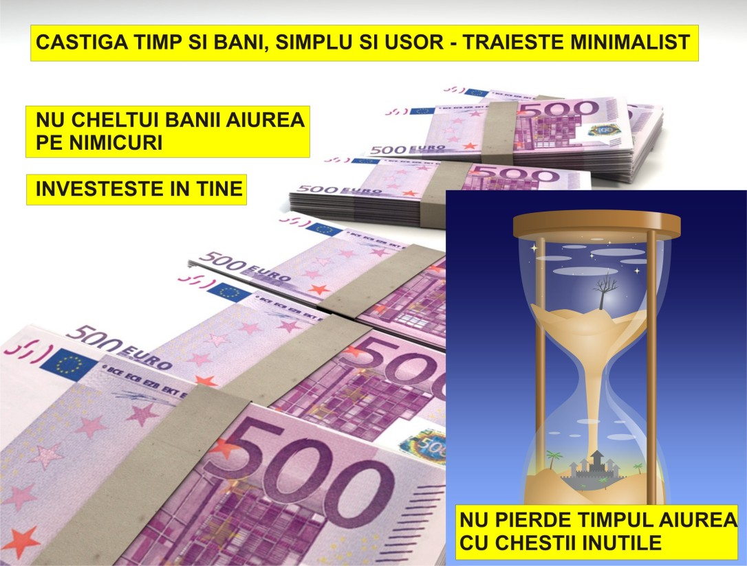 47.Dezvoltare personala - Castiga timp si bani, simplu si usor - Traieste minimalist - 11.07.2018