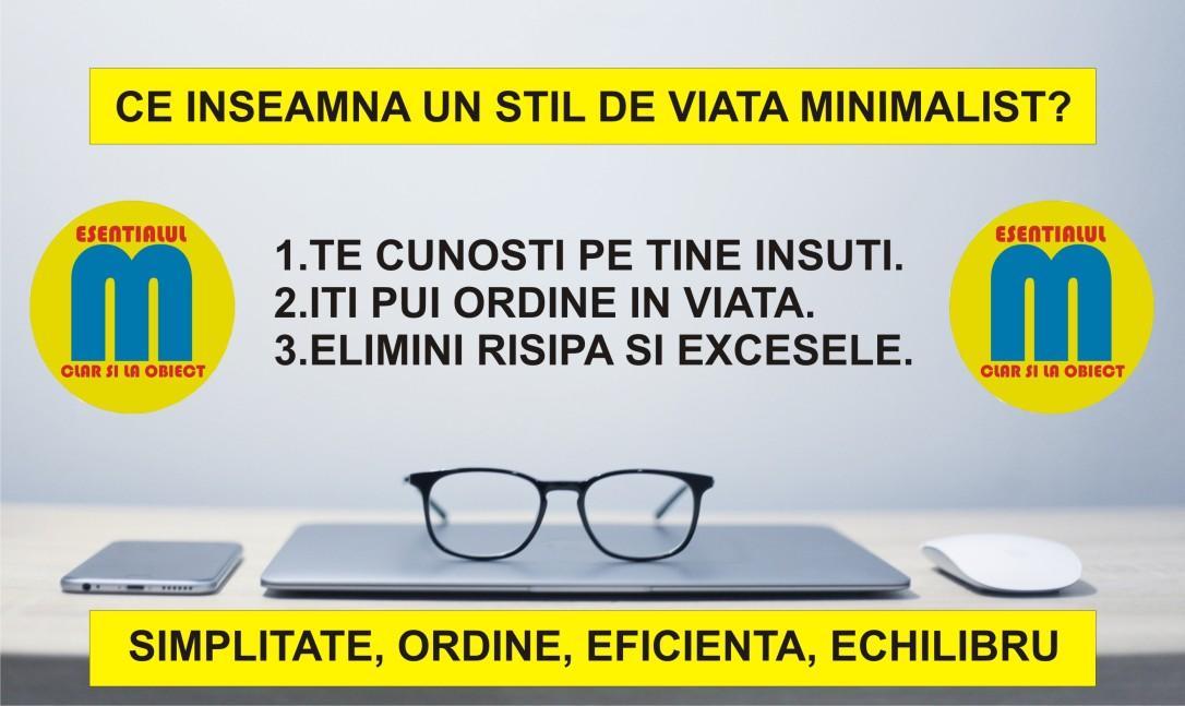 10.Traieste minimalist - Ce inseamna un stil de viata minimalist - update 19.05.2018