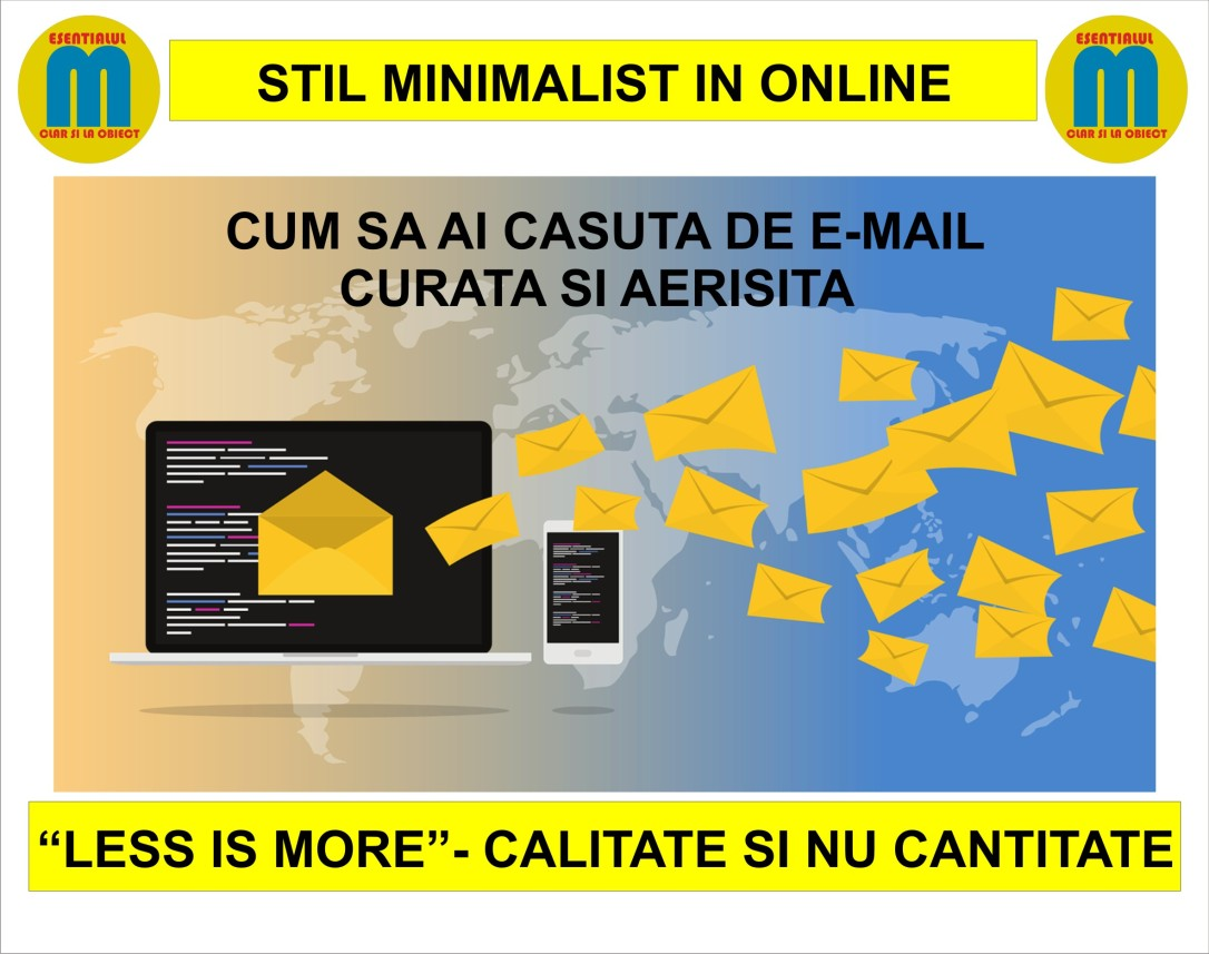 60.Minimalism in online - cum sa ai o casuta de e-mail curata si aerisita - 16.11.2018
