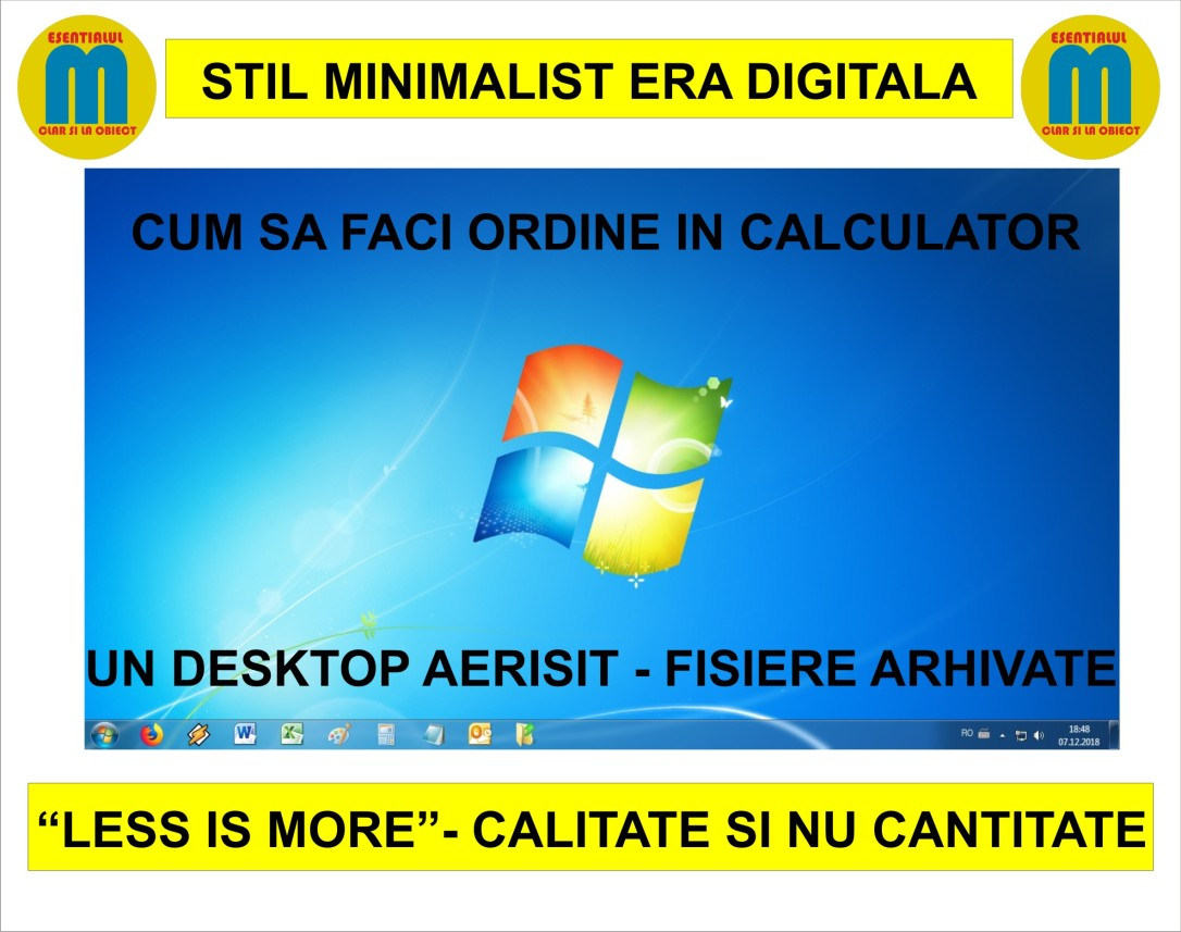 62.Stil minimalist in era digitala - cum sa faci ordine in calculator - 07.12.2018