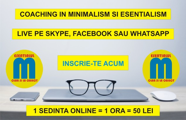 84.Coaching minimalism si esentialism - 09.07.2019