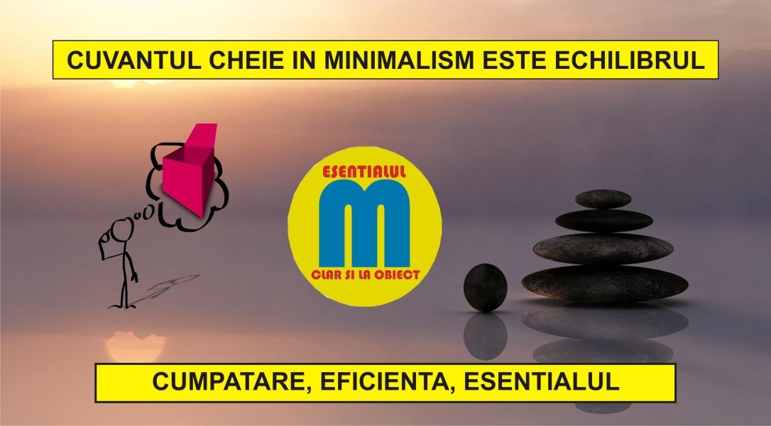 106.Noua definitie a minimalismului - echilibrul este cheia - 03.03.2020