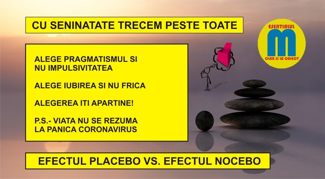 107.Cu seninatate trecem peste toate - efectul placebo contra nocebo - 19.03.2020