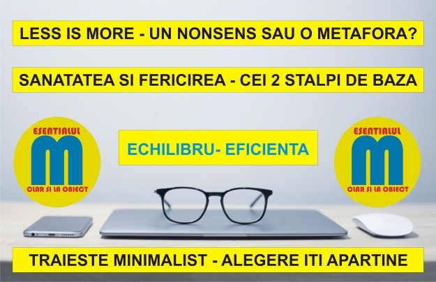 109.Conceptul minimalist less is more - un non-sens sau o metafora - 04.04.2020