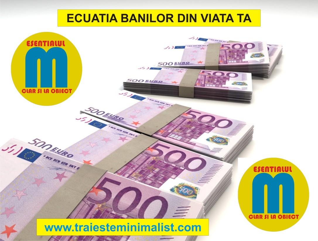 114.Ecuatia banilor din viata ta - educatie financiara - 28.05.2020