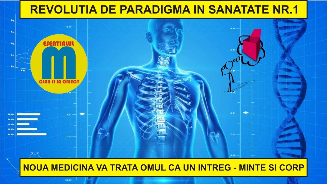 115.Noua medicina a viitorului - revolutia de paradigma in sanatate nr.1 - 03.06.2020