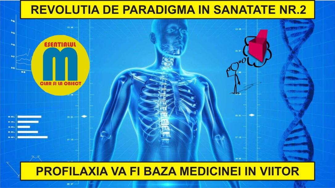117.Noua medicina a viitorului - revolutia de paradigma in sanatate nr.2 - 20.06.2020