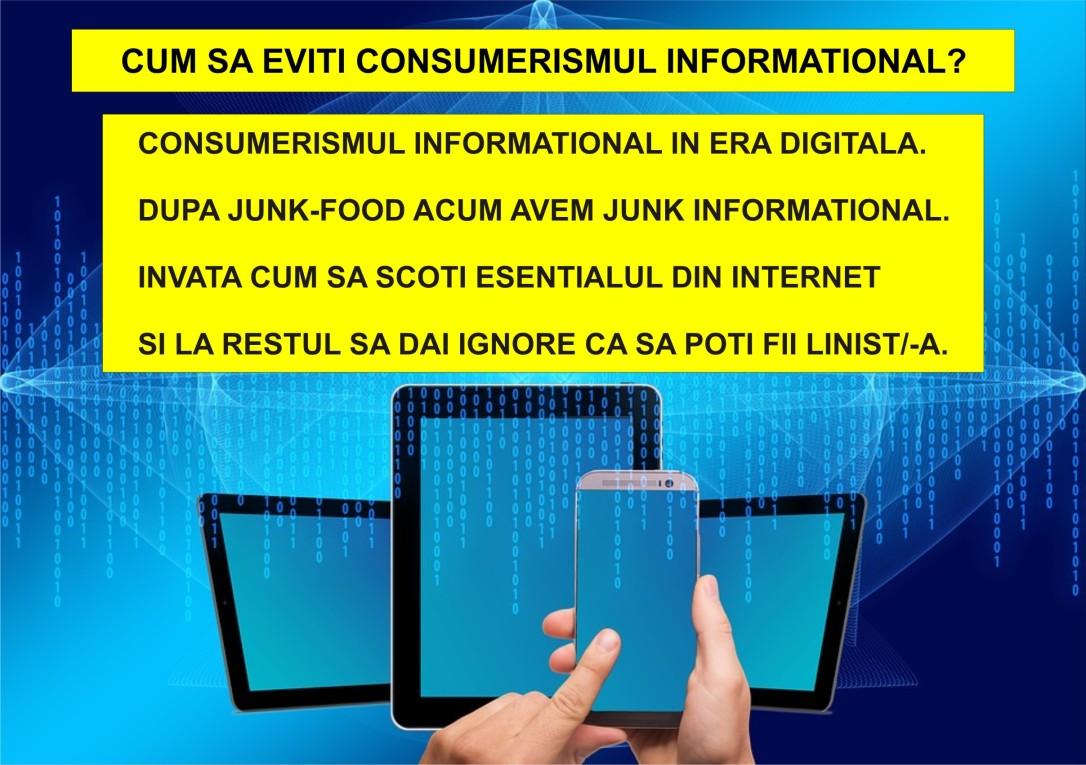 120.Evita consumerismul informational in era digitala - 31.07.2020